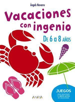 VACACIONES CON INGENIO DE 6 A 8 AÑOS