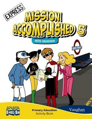 5EP MISSION ACCOMPLISHED 5. EXPRESS. ACTIVITY BOOK.