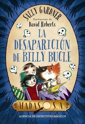HADAS, S.A. LA DESAPARICIÓN DE BILLY BUCLE