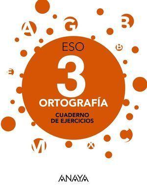 ORTOGRAFÍA 3ESO ANAYA