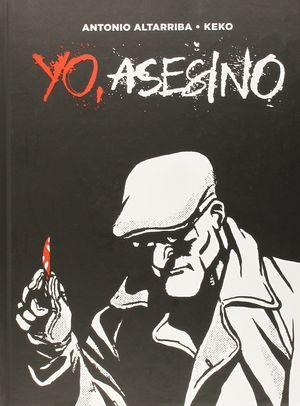 YO ASESINO