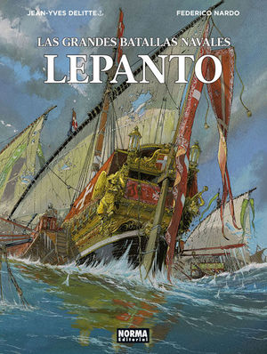 LAS GRANDES BATALLAS NAVALES 4.LEPANTO