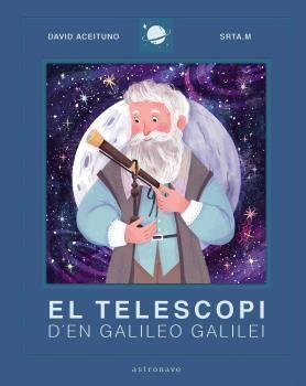 EL TELESCOPI D'EN GALILEO GALILEI