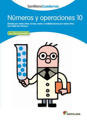 CUADERNO NUMEROS Y OPERACIONES 10 SANTILLANA