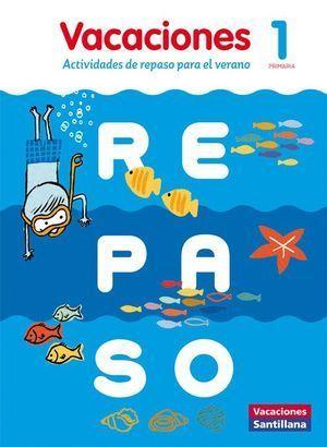 VACACIONES DE REPASO 1º PRIMARIA 2016