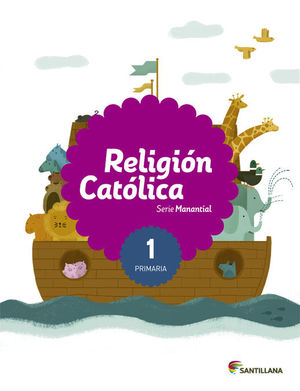1EP RELIGION CATOLICA SABER HACER MANANTIAL 2015