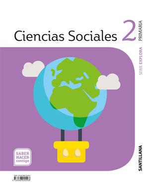 2EP CIENCIAS SOCIALES EXPLORA SABER HACER CONTIGO 2018 SANTILLANA