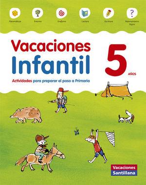 VACACIONES INFANTIL 5 AÑOS SANTILLANA 2015