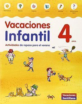 VACACIONES INFANTIL 4 AÑOS SANTILLANA 2015