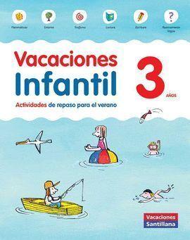 VACACIONES INFANTIL 3 AÑOS SANTILLANA 2015