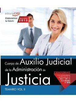 CUERPO AUXILIO JUDICIAL ADMON. JUSTICIA TEMARIO II 2015 CEP