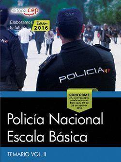 POLICÍA NACIONAL ESCALA BÁSICA TEMARIO II 2016 CEP