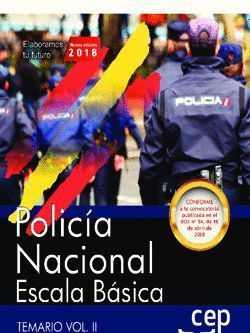 POLICÍA NACIONAL ESCALA BÁSICA 2018. TEMARIO VOL. II.