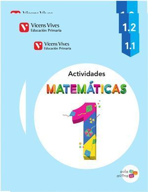 1EP MATEMATICAS ACTIVIDADES (1.1-1.2-1.3) AULA ACTIVA 2014 VICENS VIVES