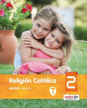 2EP RELIGIÓN CATÓLICA 2016 EDEBE