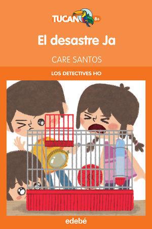 EL DESASTRE JA (LOS DETECTIVES HO)