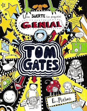 TOM GATES 7 - UNA SUERTE (UN POQUITÍN) GENIAL
