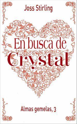 EN BUSCA DE CRYSTAL
