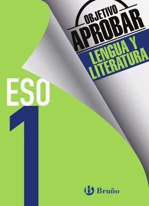 1ESO OBJETIVO APROBAR LENGUA Y LITERATURA BRUÑO