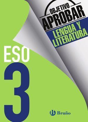 3ESO OBJETIVO APROBAR LENGUA Y LITERATURA BRUÑO 2016