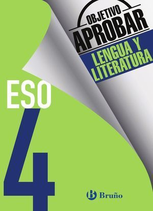 4ESO OBJETIVO APROBAR LENGUA Y LITERATURA BRUÑO 2016
