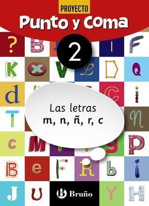 1EP CUADERNO PUNTO Y COMA LENGUA 2 LAS LETRAS M, N, Ñ, R, C