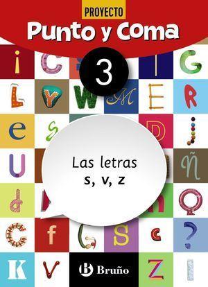1EP CUADERNO PUNTO Y COMA LENGUA 3 LAS LETRAS S, V, Z