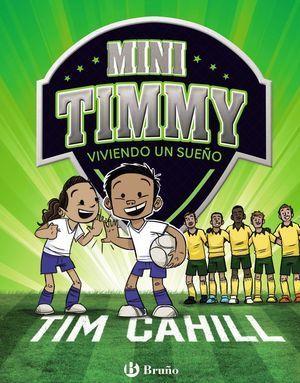 MINI TIMMY 3.VIVIENDO UN SUEÑO