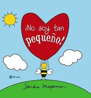 ¡NO SOY TAN PEQUEÑO!