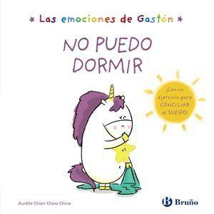 LAS EMOCIONES DE GASTÓN. NO PUEDO DORMIR