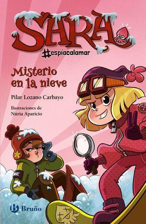 SARA #ESPÍACALAMAR 1. MISTERIO EN LA NIEVE