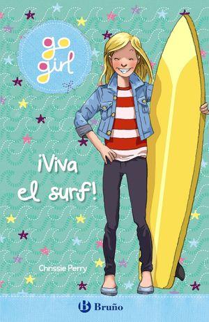 GO GIRL 3. ¡VIVA EL SURF!