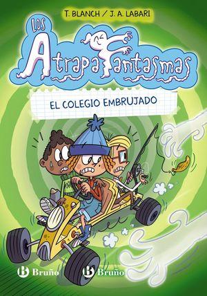LOS ATRAPAFANTASMAS, 2. EL COLEGIO EMBRUJADO