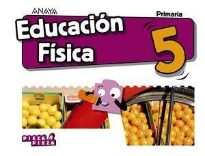 5EP EDUCACIÓN FÍSICA PIEZA A PIEZA 2018 ANAYA