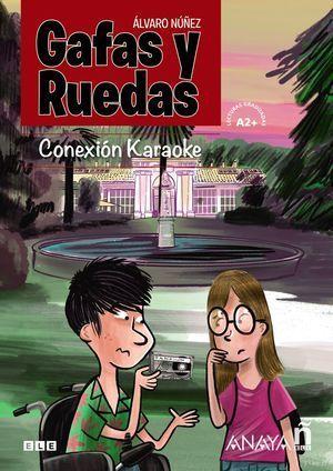 GAFAS Y RUEDAS. CONEXIÓN KARAOKE. APRENDIZAJE ESPAÑOL.