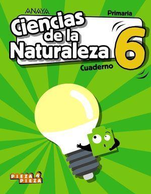 6EP CIENCIAS DE LA NATURALEZA CUADERNO PIEZA A PIEZA 2019 ANAYA