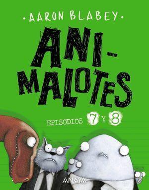 ANIMALOTES 7 Y 8: DESMADRE PREHISTÓRICO / SUPERMALOTES