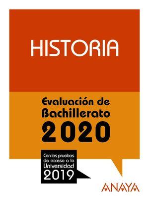 HISTORIA. EVALUACION BACHILLERATO 2020
