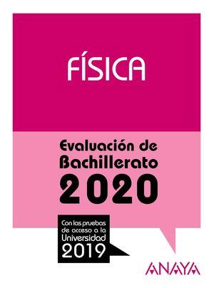 FÍSICA. EVALUACION BACHILLERATO 2020