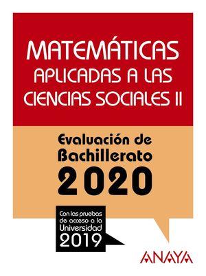 MATEMÁTICAS APLICADAS A LAS CIENCIAS SOCIALES II. EVALUACION BACHILLERATO 2020