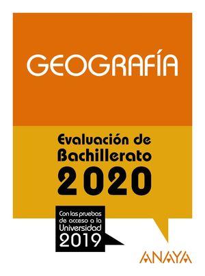 GEOGRAFÍA. EVALUACION BACHILLERATO 2020