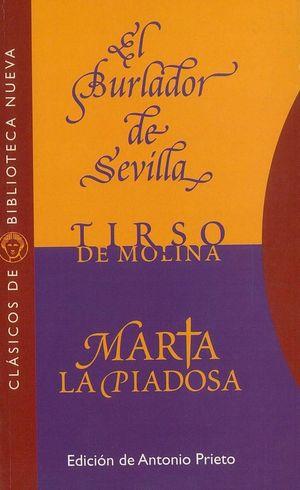 BURLADOR DE SEVILLA, EL/MARTA LA PIADOSA