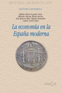 LA ECONOMIA EN LA ESPAÑA MODERNA
