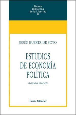 ESTUDIOS DE ECONOMÍA POLÍTICA 3ª EDICIÓN