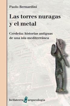LAS TORRES NURAGAS Y EL METAL