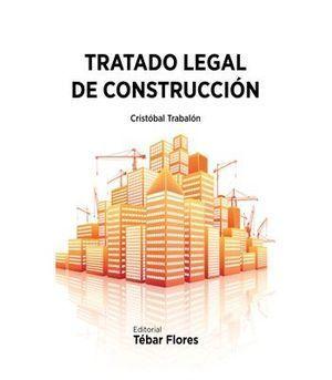 TRATADO LEGAL DE CONSTRUCCIÓN