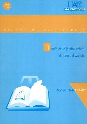 TEORIA DE LA (ENDO) LECTURA LITERARIA DEL QUIJOTE