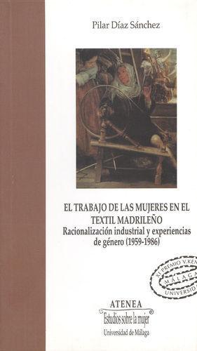 TRABAJO TEXTIL DE LA MUJERES EN EL TEXTIL MADRILEÑO