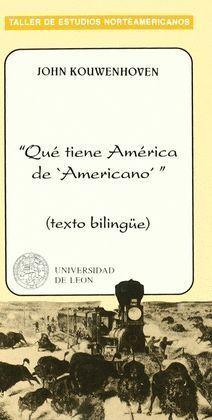 QUE TIENE AMERICA DE AMERICANO