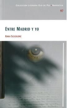 ENTRE MADRID Y YO